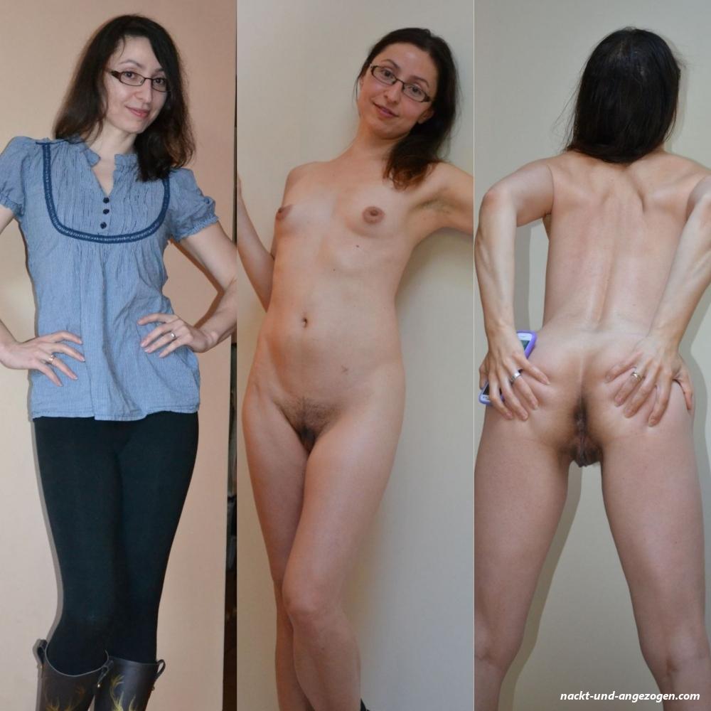 Und amateurin angezogen nackt 【ᐅᐅ】 Nackt
